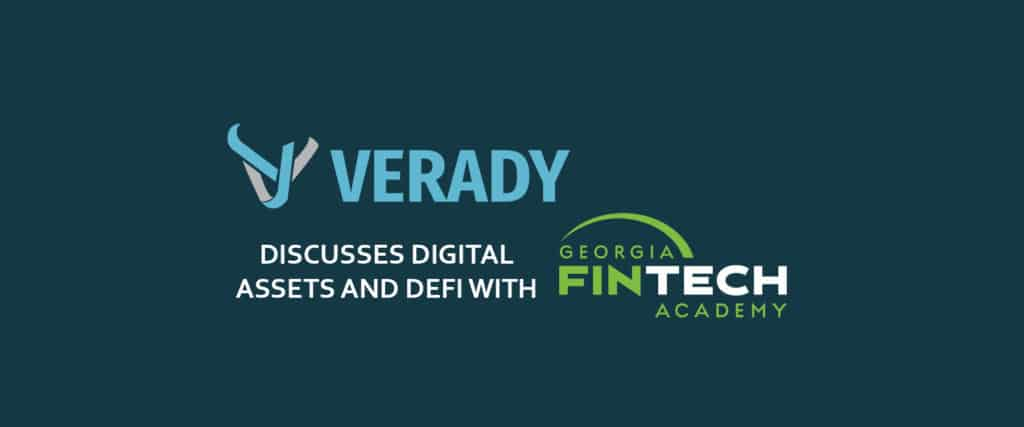 Verady Discusses Digital Assets and Defi (Decentralized Finance) with Georgia Fintech Academy